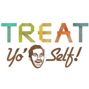 treat_yo__self__by_vitruvianvector-d4qlti5